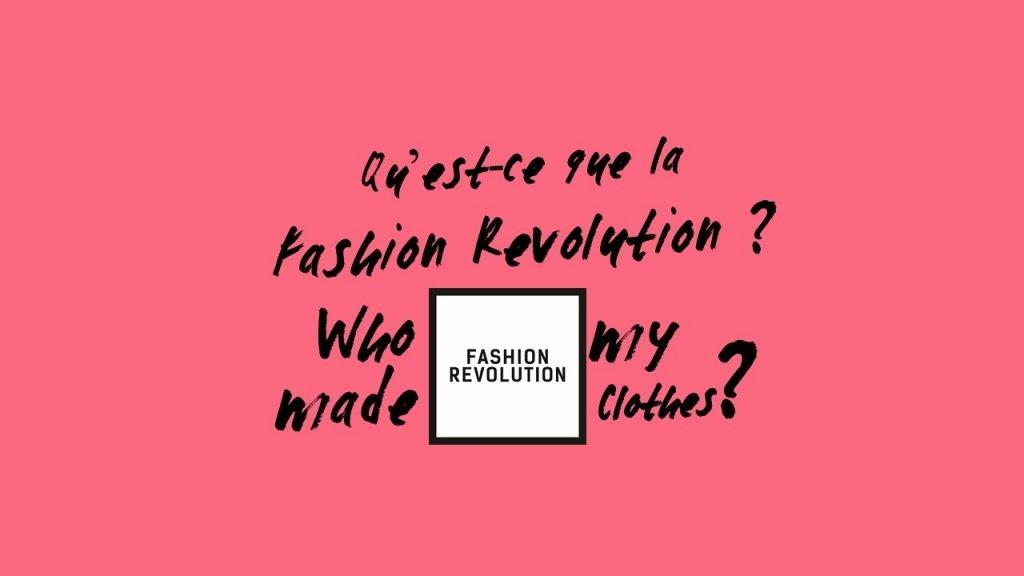 Qu'est-ce que la fashion revolution