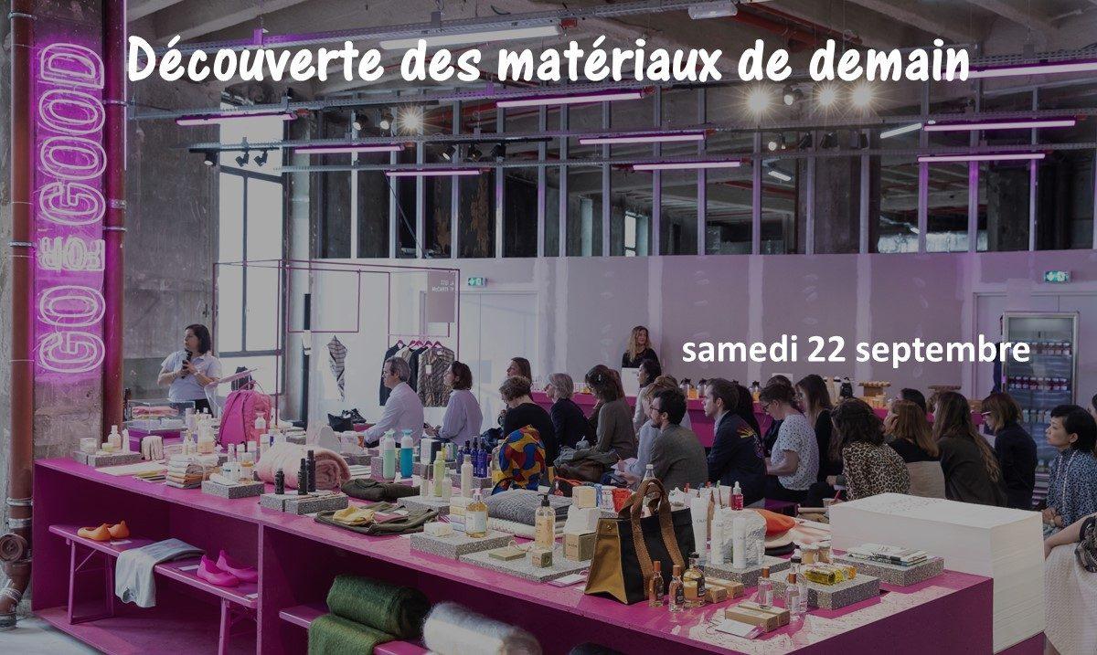 Go for good - Galeries Lafayette - Découverte des matériaux de demain