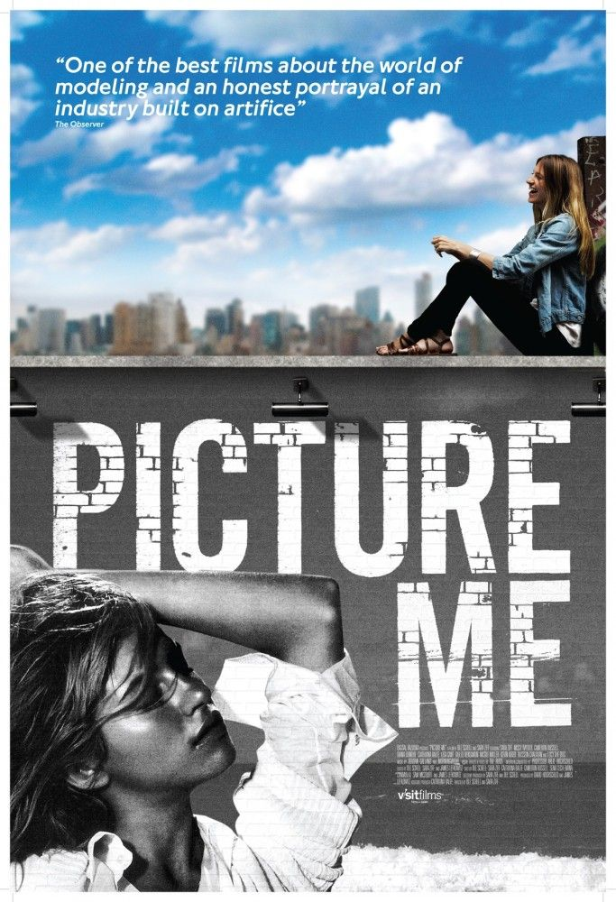 Picture Me - 2010 - le journal verite d'un top model