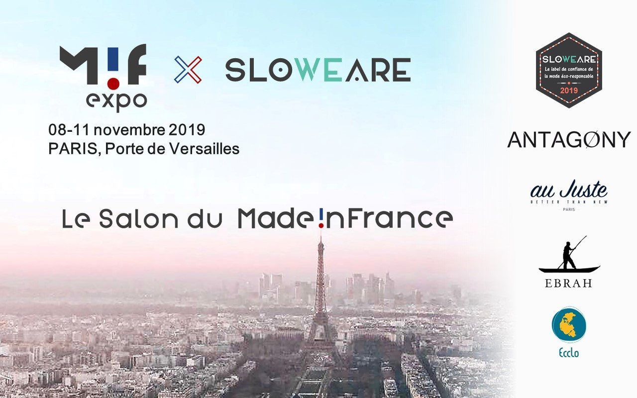 Salon du made in France — MIF EXPO X SloWeAre