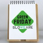 Green friday SloWeAre 2019