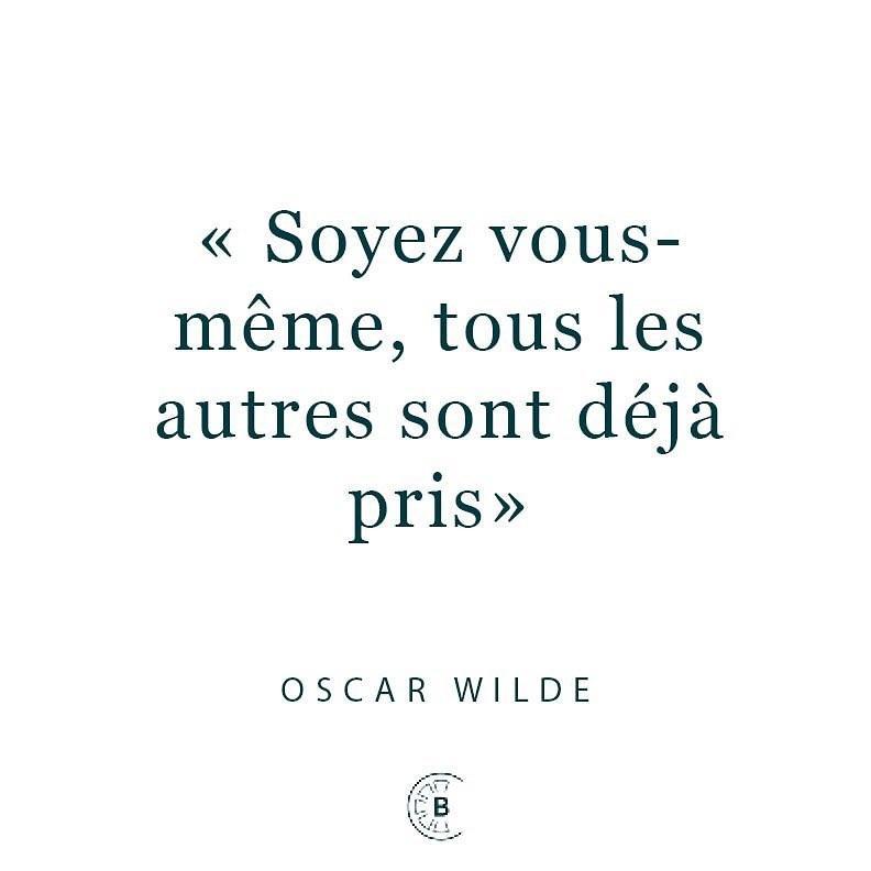 C.Bergamia - citation Oscar Wilde - soyez vous-même, tous les autres sont déjà pris