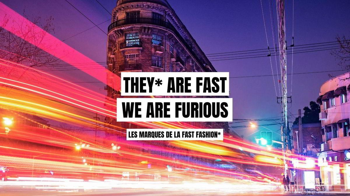 Greenwashing - 50 nuances de vert - They are fast We are furious - SloWeAre