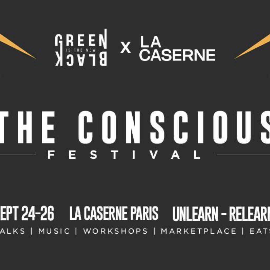The Conscious Festival x LA CASERNE, Paris